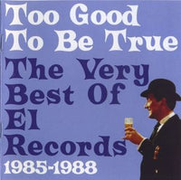 Various - Too Good To Be True: The Very Best Of Él Records cd