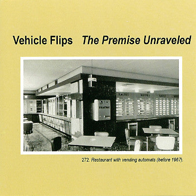 Vehicle Flips - The Premise Unraveled cd