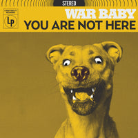 War Baby - You Are Not Here lp