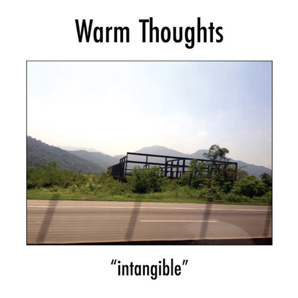 Warm Thoughts - Intangible 7""