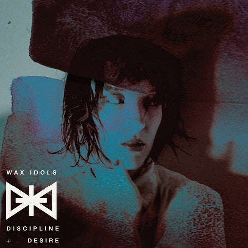 Wax Idols - Discipline & Desire cd/lp
