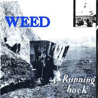 Weed - Running Back lp