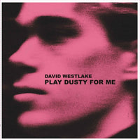 Westlake, David - Play Dusty For Me lp