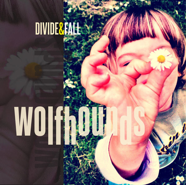 Wolfhounds - Divide & Fall 7""