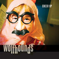 Wolfhounds - Cheer Up 7""