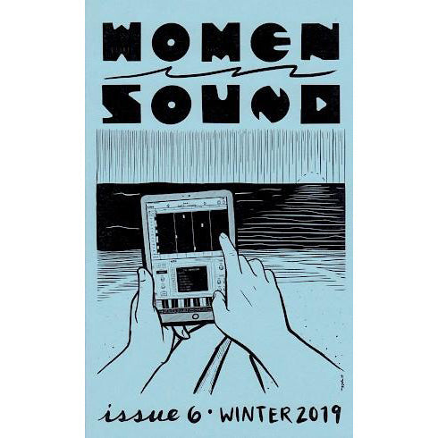 Women In Sound - Issue #6 zine