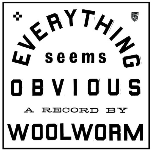 Woolworm - Everything Seems Obvious EP 7""