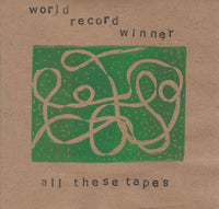 World Record Winner - All These Tapes cd