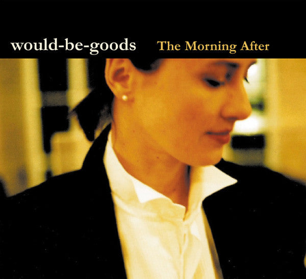 Would-Be-Goods - The Morning After cd