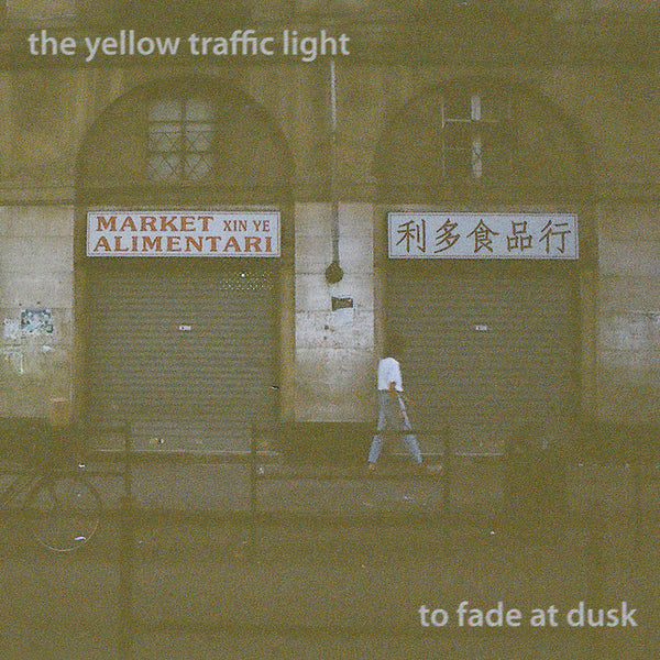 Yellow Traffic Light - To Fade At Dusk EP cdep