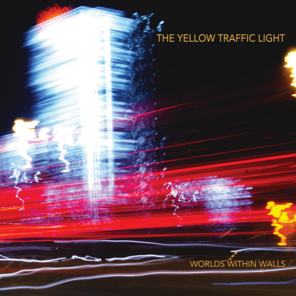 Yellow Traffic Light - Worlds Within Walls lp