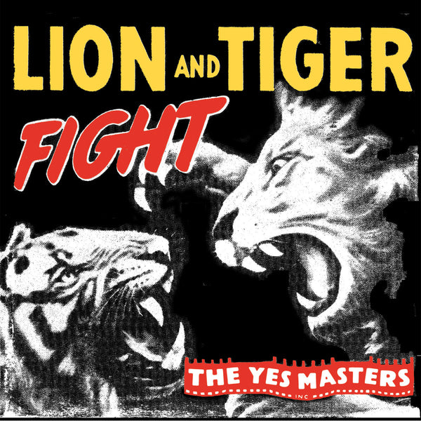 "Yes Masters - Lion And Tiger Fight 7""/cd"