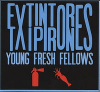 Young Fresh Fellows - Extintores Y Txipirones cd