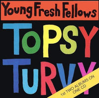 Young Fresh Fellows - Fabulous Sounds / Topsy Turvy cd
