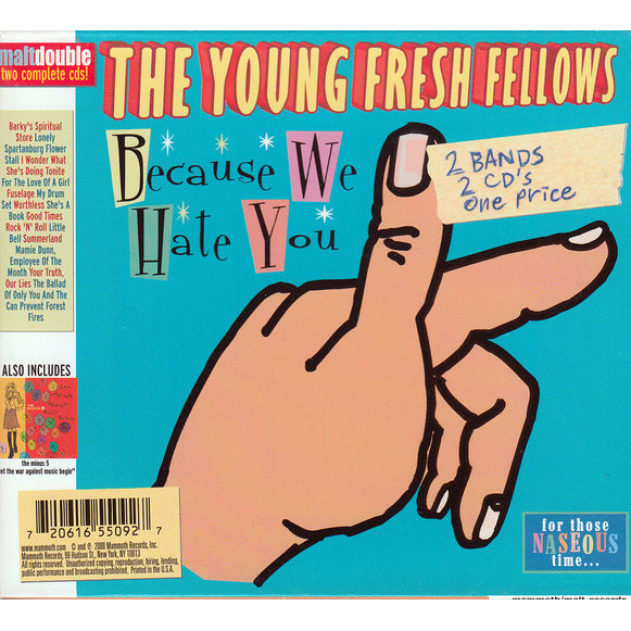 Young Fresh Fellows / Minus 5 - Because We Hate You / Let The War Against Music Begin dbl cd