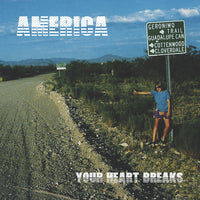 Your Heart Breaks - America cd