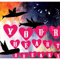 Your Heart Breaks - Sailor System cd