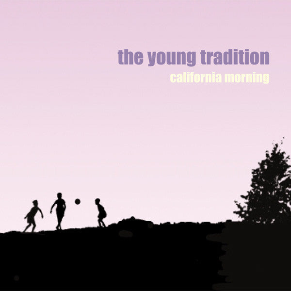 Young Tradition - California Morning cdep
