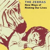 Zebras - New Ways Of Risking Our Lives cdep