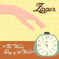 Zipper - The Worst Day Of The Week EP 7""