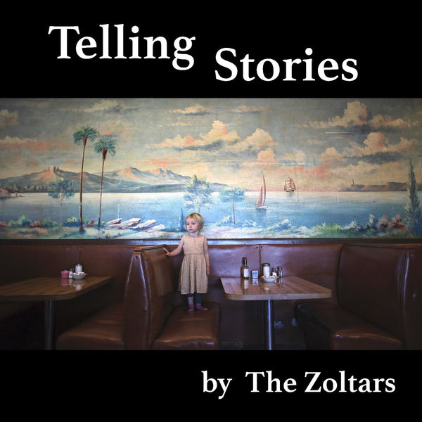 Zoltars - Telling Stories lp