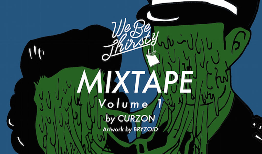 WeBeThirsty Mixtape #Vol1 by Curzon