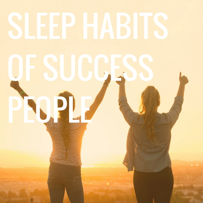 Sleep Habits of Successful People
