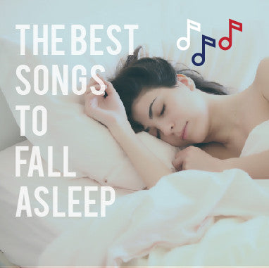 Best Songs to Fall Asleep To