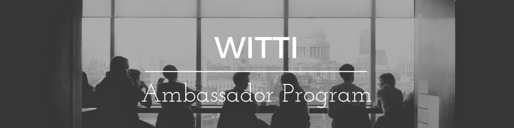 WITTI Ambassador program