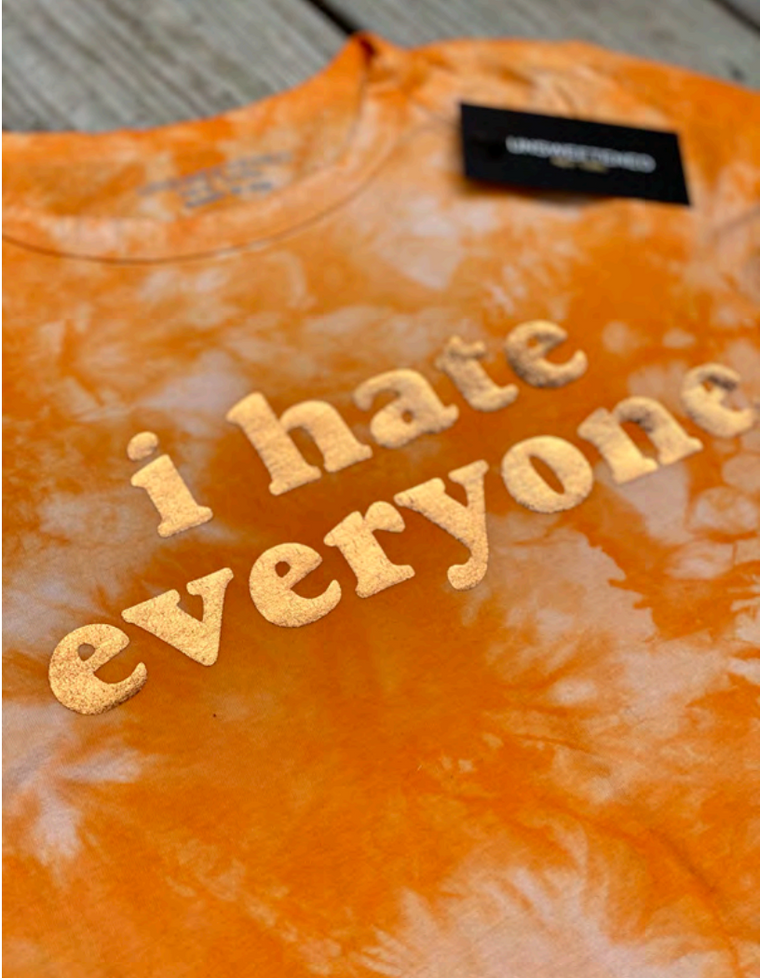 Unsweetened NY I Hate Everyone Creamsicle Tee