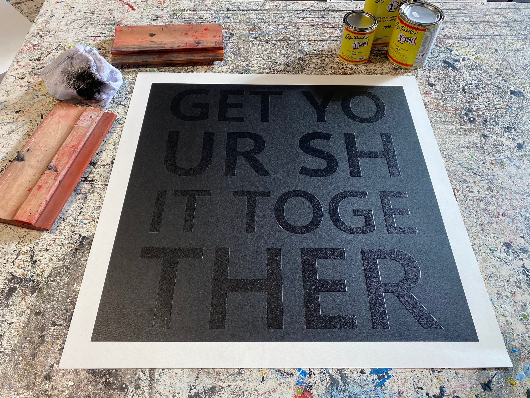 Get Your Shit Together. Embossed Serigraph. Framed in Black Gallery Frame.