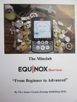 The Minelab Equinox: From Beginner to Advanced Book