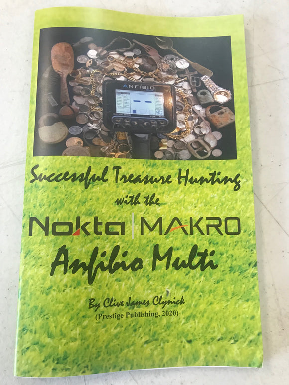 Successful Treasure Hunting with the Nokta/Makro Amfibio Multi by Clive James Clynick