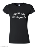 AdEQuate Tee - SALE