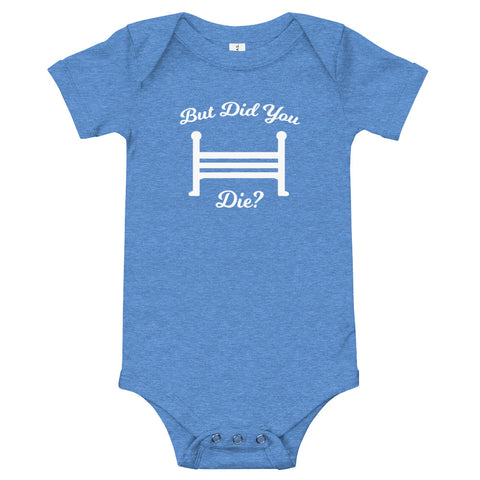 But Did You Die? Diaper Shirt