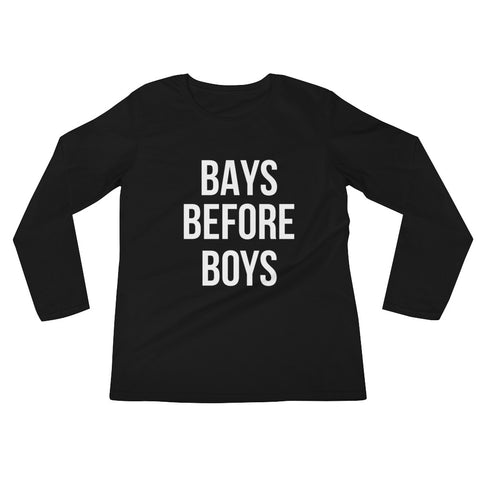 Bays Before Boys Long Sleeve Tee