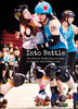 Into Battle: The Roller Derby Experience in Photos and Interviews