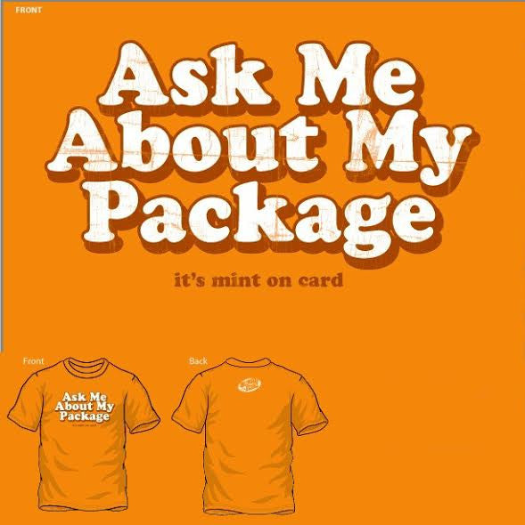 """Ask Me About My Package"" Unisex T-Shirt"