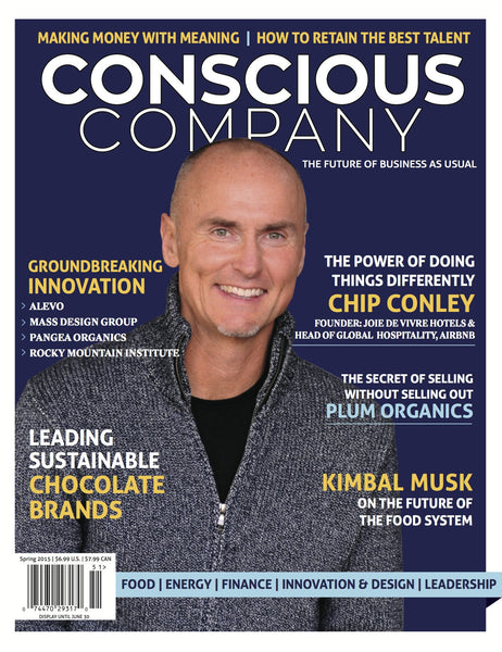 Issue 2 | Spring 2015-CONSCIOUS COMPANY Magazine