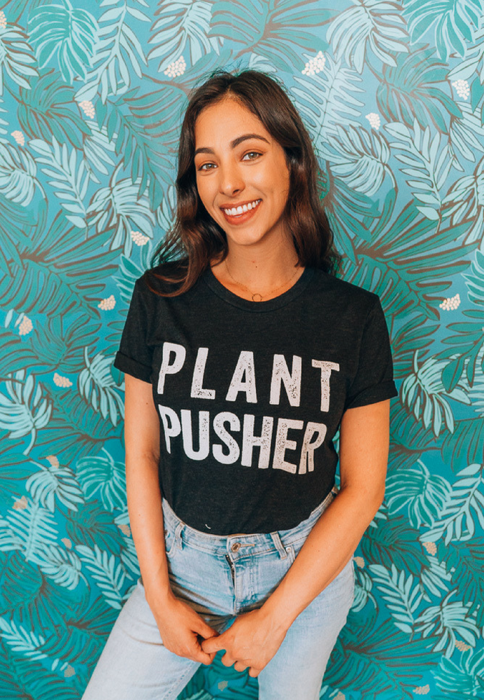 PLANT PUSHER by @wickedhealthy