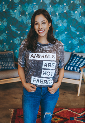 ANIMALS ARE NOT FABRIC by @thetreekisser