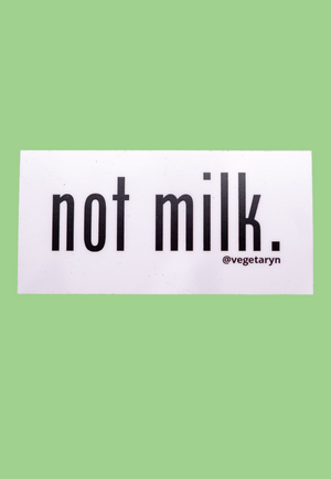 Load image into Gallery viewer, not milk vegan sticker