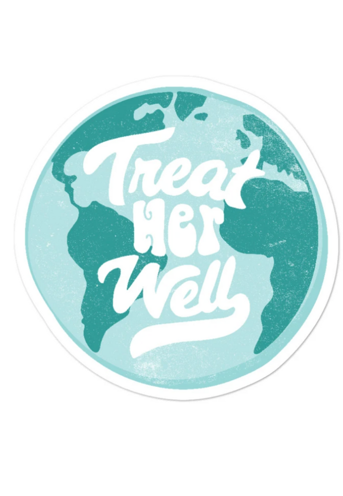 TREAT HER WELL STICKER