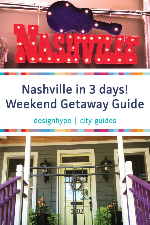 Nashville in 3 Days Weekend Getaway Guide