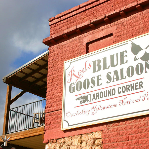 The Red Blue Goose Saloon overlooks Yellowstone National Park
