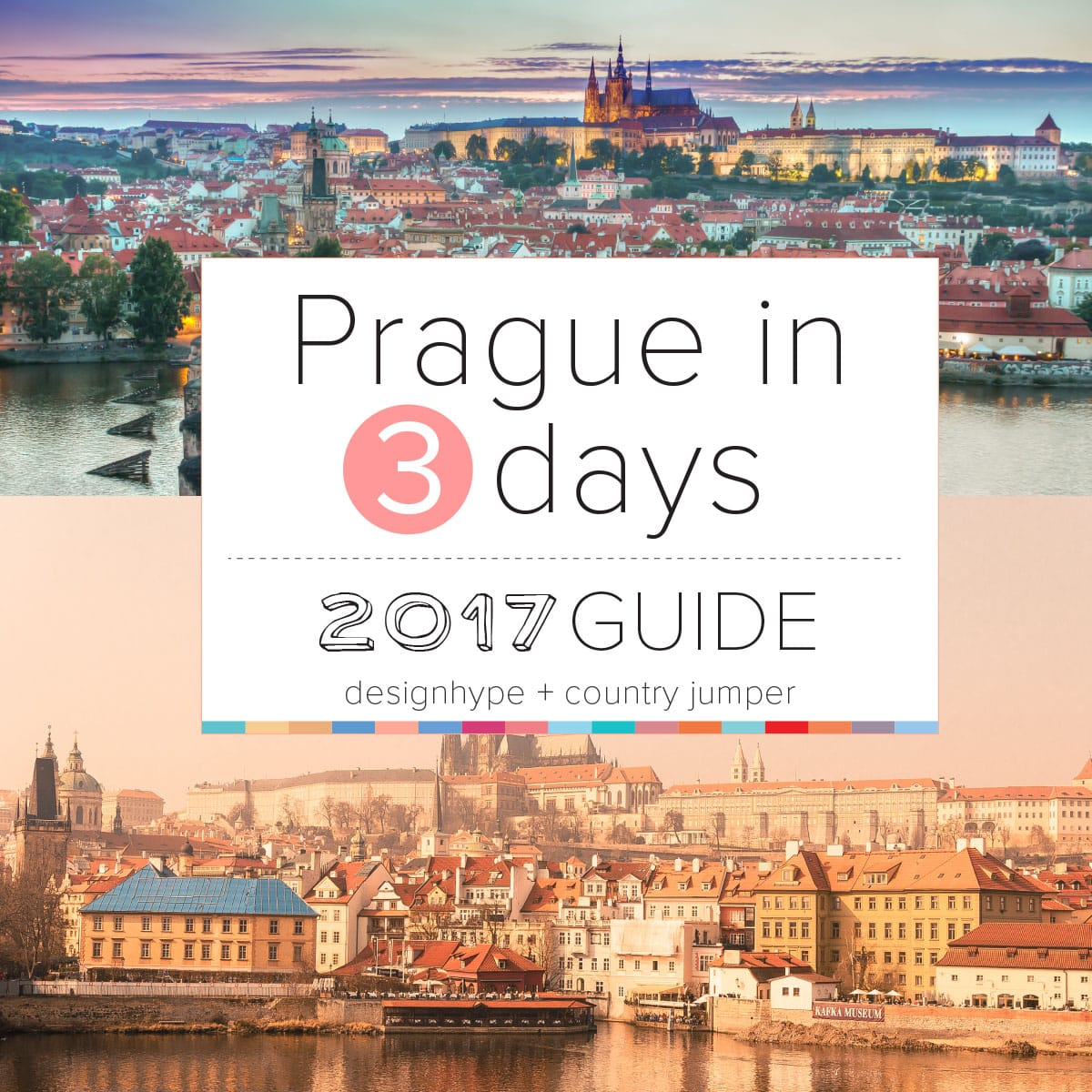 Prague in 3 Days 2017 Travel Guide by Country Jumper blog for Designhype