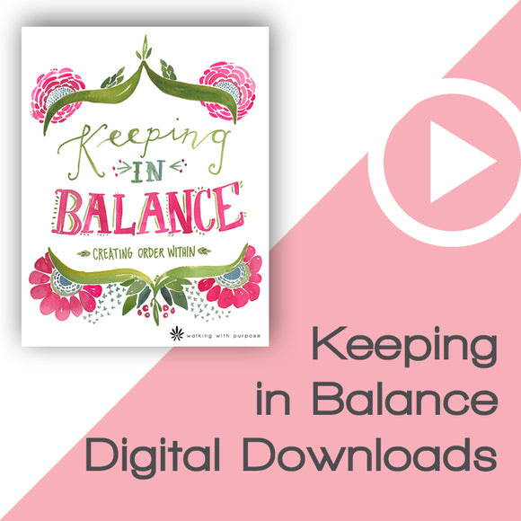 Keeping in Balance Bible Study Digital Downloads