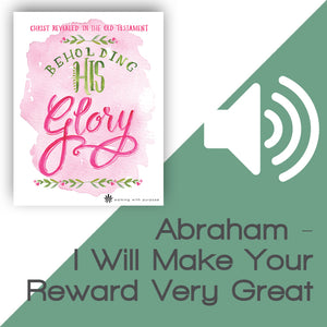Beholding His Glory Audio Download Talk 2