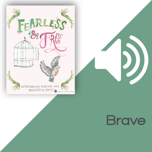 Fearless and Free Audio Download Talk 6