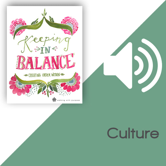 Keeping In Balance Audio Download Talk 6, Lesson 22